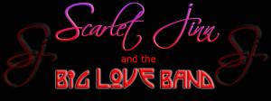 Scarlet Jinn and The Big Love Band